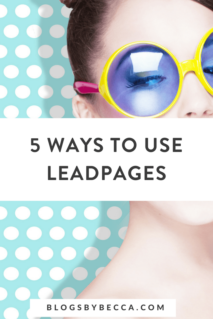 5 Ways to Use Leadpages! Leadpage is a great blogging tool for bloggers to use for landing pages, opt-ins, and pop-ups. Click to learn how to use Leadpages! #blogging, #blog, #blogtips, #blogger