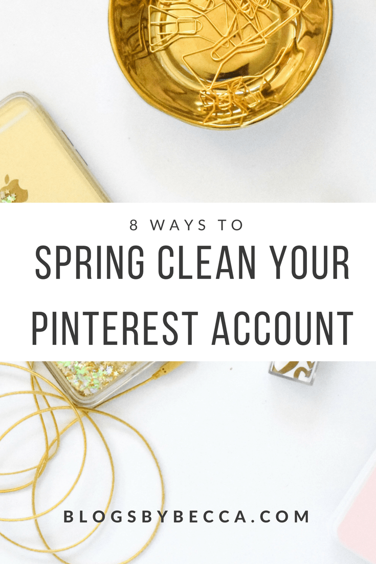 8 Ways to Spring Clean Your Pinterest Account! Keep your Pinterest account and your blog growing by making sure to clean up your Pinterest account! Click through to read all about it!