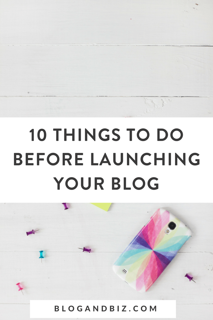 10 Things To Do When Launching Your Blog
